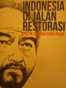 Indonesia di Jalan Restorasi karya Willy Aditya. Repro: Andriani S. Kusni