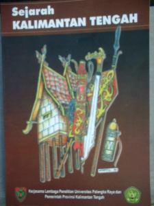 Buku sejarah Kalimantan Tengah. Ditulis  secaa kompromistis.